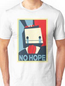 No Hope Unisex T-Shirt