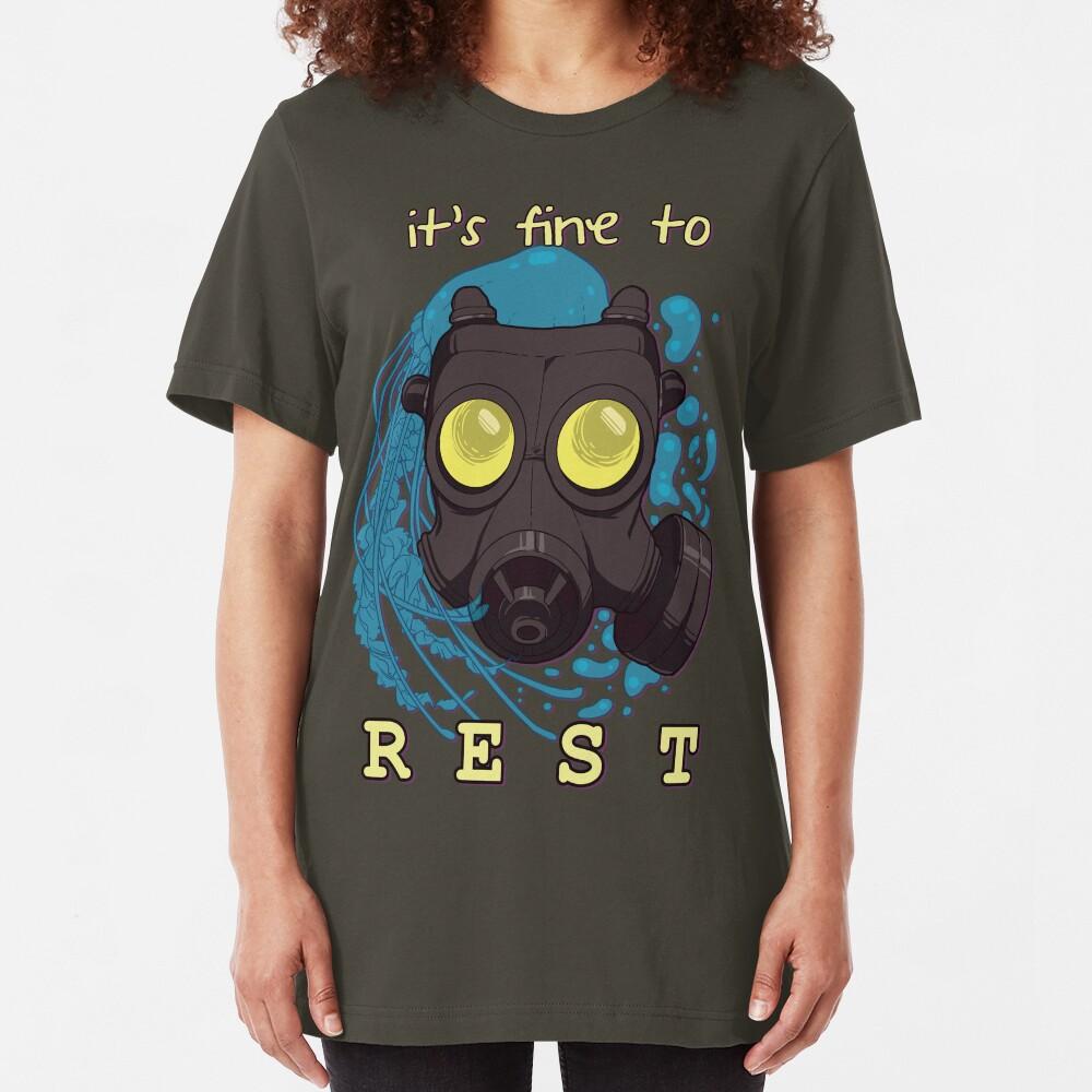 It's fine to rest. Slim Fit T-Shirt