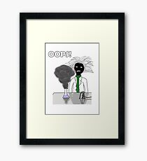 When science goes wrong. Framed Print