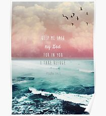 Psalm 16:1 - Refuge Poster
