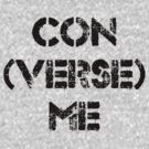 con (VERSE) me by RobC13
