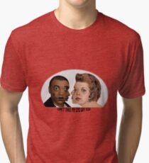 CAN'T TAKE MY EYE OFF YOU Tri-blend T-Shirt