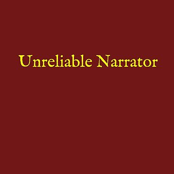 Unreliable Narrator by electrasteph