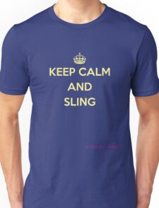 Natural Parent #2: KEEP CALM AND SLING Unisex T-Shirt