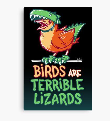 Birds Are Terrible Lizards Canvas Print