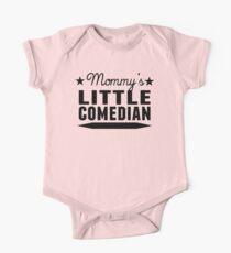 Mommy's Little Comedian One Piece - Short Sleeve