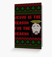Jesus is The Reason for The Season Ugly Christmas Sweater Greeting Card