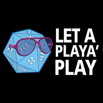 Let a Player Play by RoamingGeek