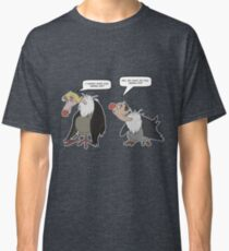 Vultures - I dunno what do you wanna do? Classic T-Shirt