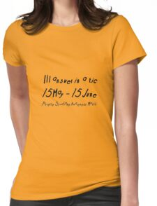 I'll Answer In A Tic T-Shirt