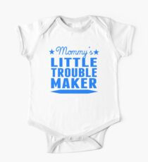 Mommy's Little Trouble Maker One Piece - Short Sleeve