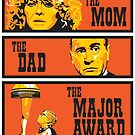The Mom, The Dad, And The Major Award by TedDastickJr
