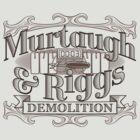 Murtaugh & Riggs Demolition by DoodleDojo