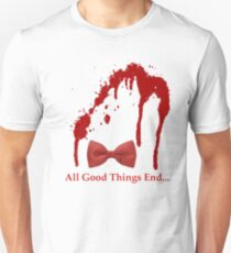 All Good Things End T-Shirt