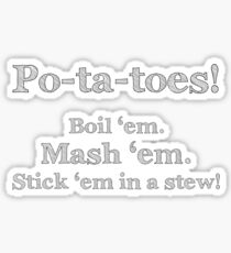 Samwise Gamgee Taters Shirt Sticker