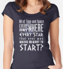 All of time and Space Typography Quote Women's Fitted Scoop T-Shirt