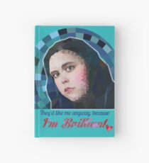 """""""I'm Brilliant!"""" - Rae Earl quote, My Mad Fat Diary Hardcover Journal"""