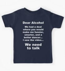 Dear Alcohol Kids Tee