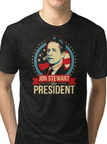 Jon Stewart for President  Tri-blend T-Shirt