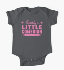 Daddy's Little Comedian One Piece - Short Sleeve