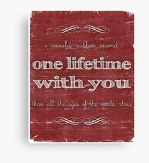 One Lifetime With You Canvas Print