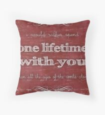 One Lifetime With You Throw Pillow