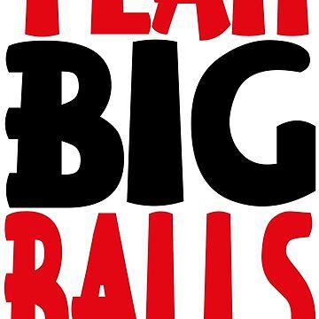 Team Big Balls by Jayrosenthall