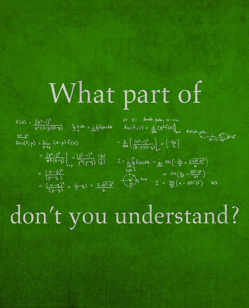 What Part Don't You Understand Math Humor Nerd Geek Poster by scienceispun