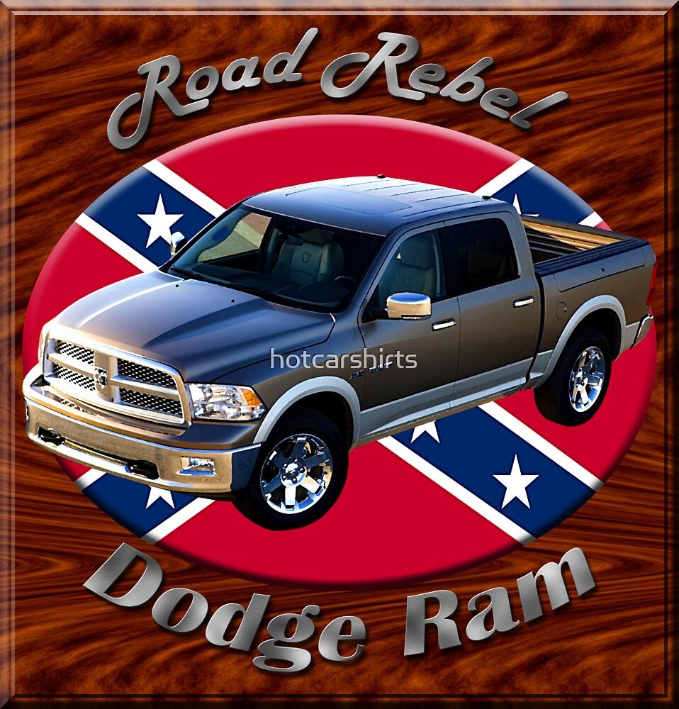 Dodge Ram Truck Road Rebel by hotcarshirts