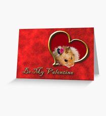 Be My Valentine Hamster Greeting Card