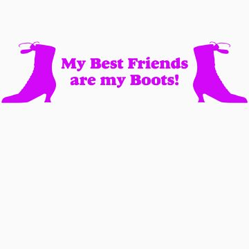 My Best Friends are My Boots Line Dancing by tidyware