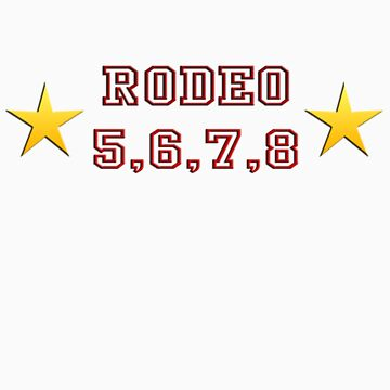 Rodeo 5,6,7,8 with Stars by tidyware
