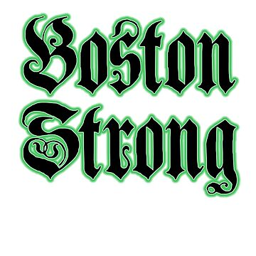 BostonStrong by ourshirtsrock