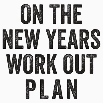 On The New Years Workout Plan by Fitspire