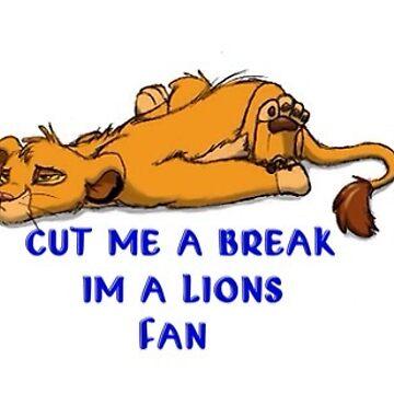 I'm a Detroit Lions Fan, Cut Me a Break by popular