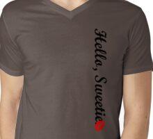 Hello, Sweetie.  Mens V-Neck T-Shirt