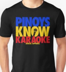 PINOYS KNOW KARAOKE by AiReal Apparel T-Shirt