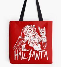 Hail Santa Tote Bag