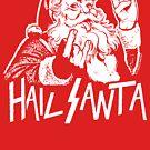 Hail Santa by LibertyManiacs