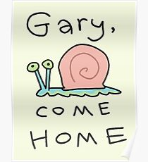 Gary, come home! Poster