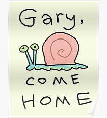 Gary, komm nach Hause! Poster