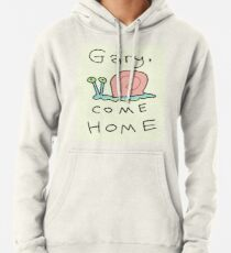 Gary, come home! Pullover Hoodie