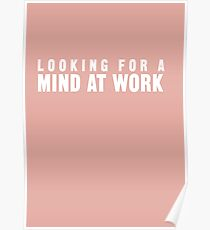 Looking for a Mind at Work Poster