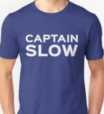 Captain Slow Unisex T-Shirt