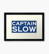 Captain Slow Framed Print