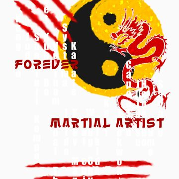 Forever Martial Artist - Dark Version by Tomislav