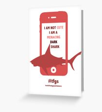 Rin || Dark Menacing Shark Greeting Card