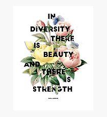 In Diversity   Photographic Print