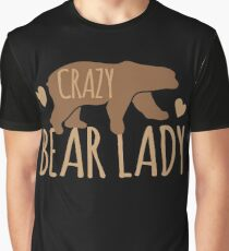 Crazy Bear lady Graphic T-Shirt