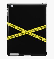 POLICE LINE DO NOT CROSS iPad Case/Skin